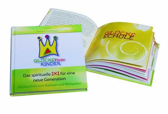 GlücksFinderKinder − Das Glückstrainingsbuch